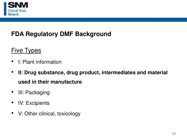 FDA Regulatory DMF Background