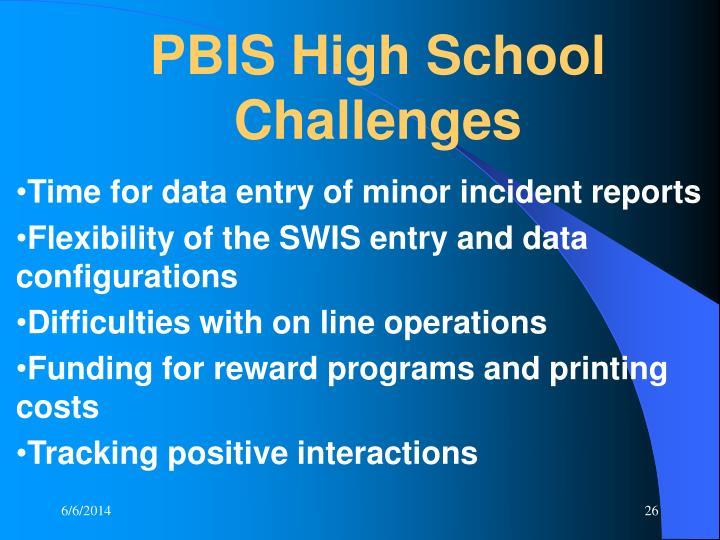 PBIS High School Challenges