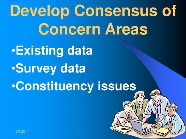 Develop Consensus of Concern Areas