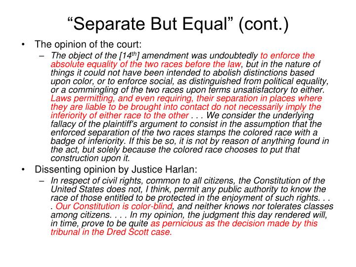 """Separate But Equal"" (cont.)"