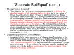 separate but equal cont
