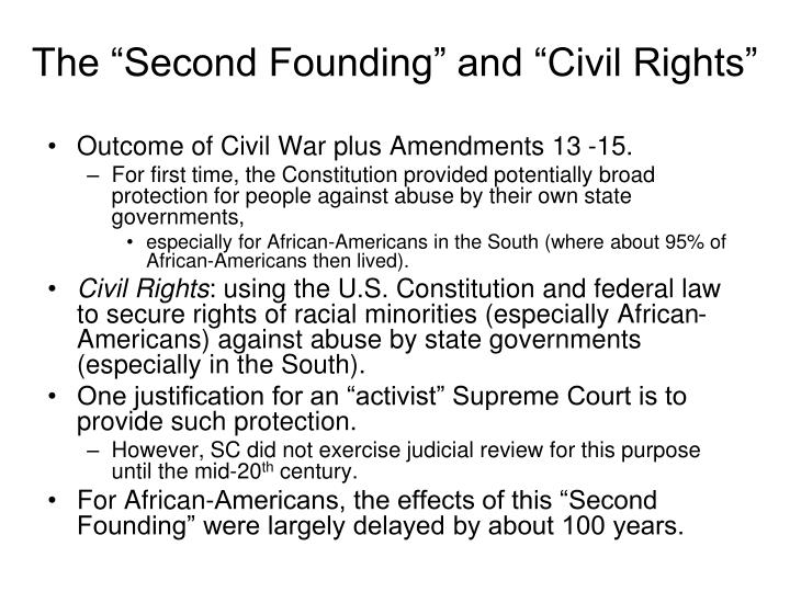 "The ""Second Founding"" and ""Civil Rights"""