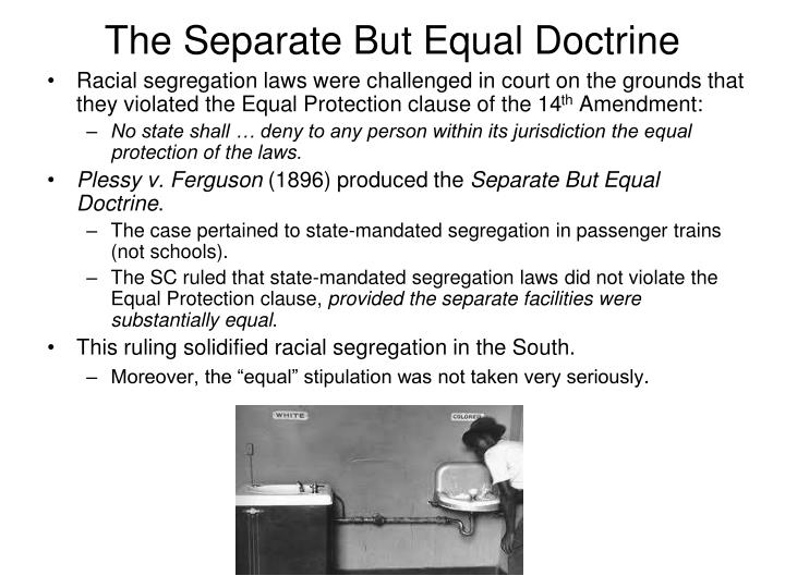 The Separate But Equal Doctrine