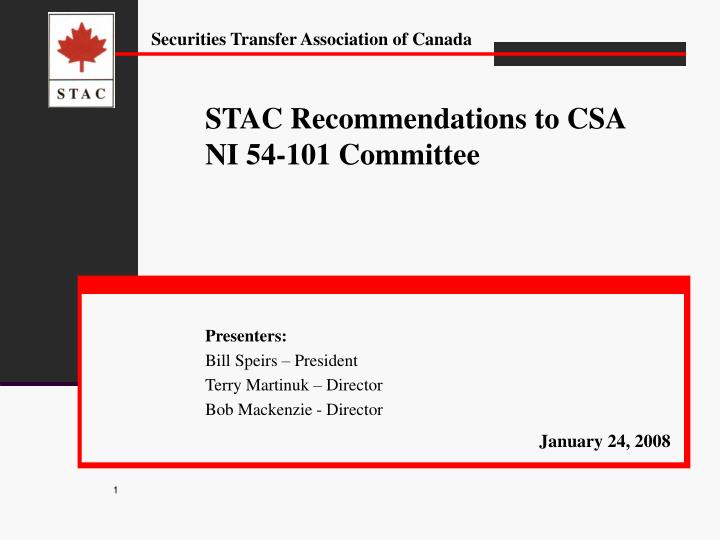 STAC Recommendations to CSA NI 54-101 Committee