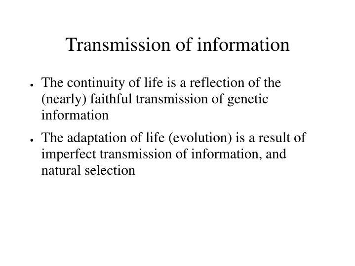 Transmission of information