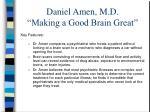 daniel amen m d making a good brain great2