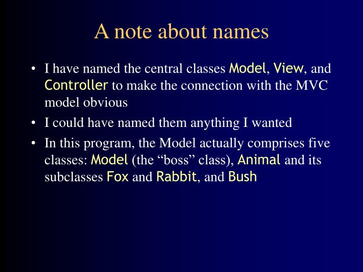 A note about names