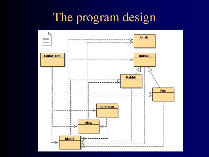 The program design