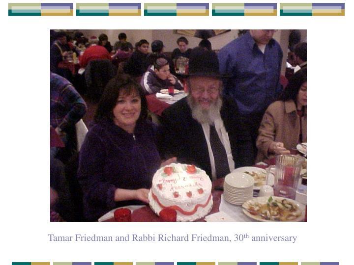 Tamar Friedman and Rabbi Richard Friedman, 30