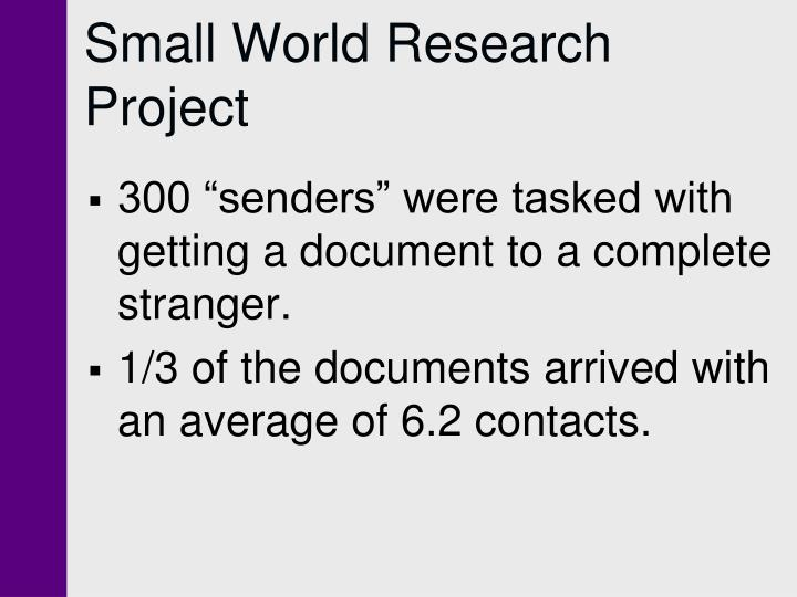 Small World Research Project