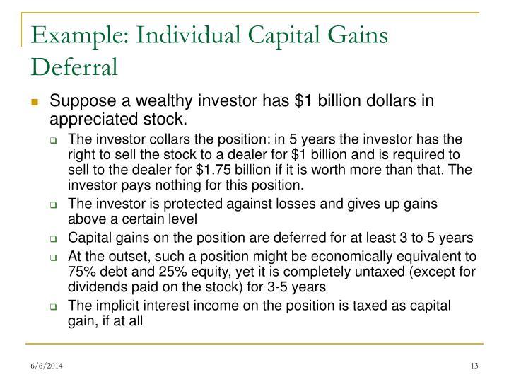 Example: Individual Capital Gains Deferral