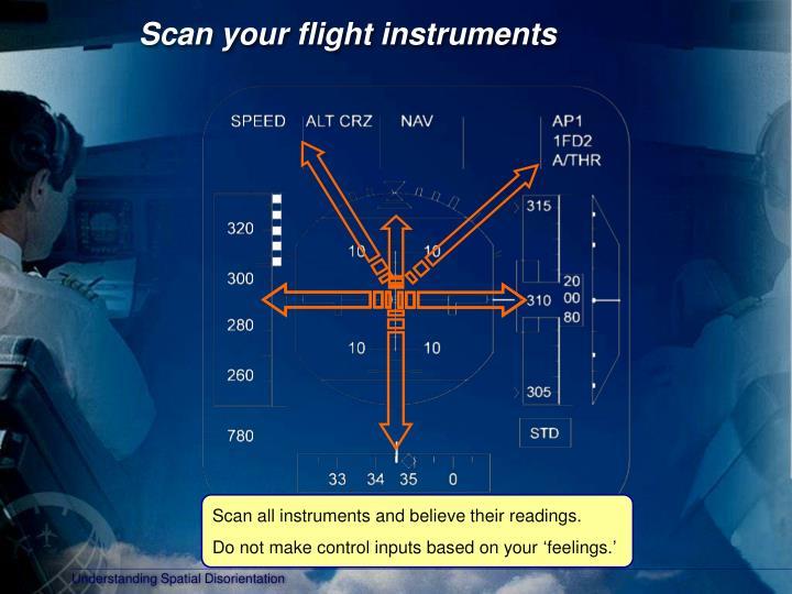Scan your flight instruments