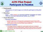 adn pilot project participants duration
