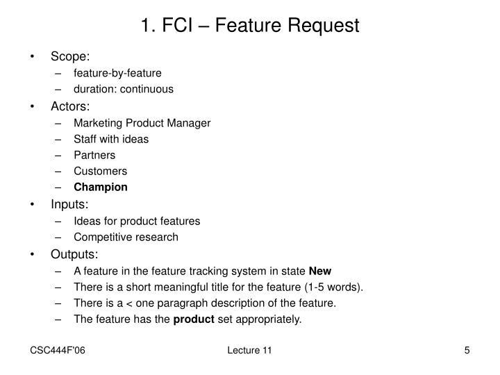 1. FCI – Feature Request