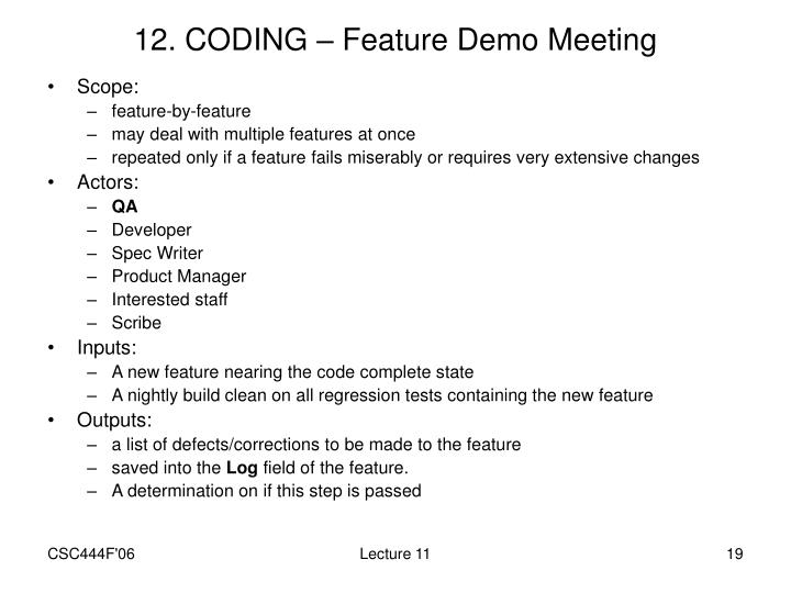12. CODING – Feature Demo Meeting