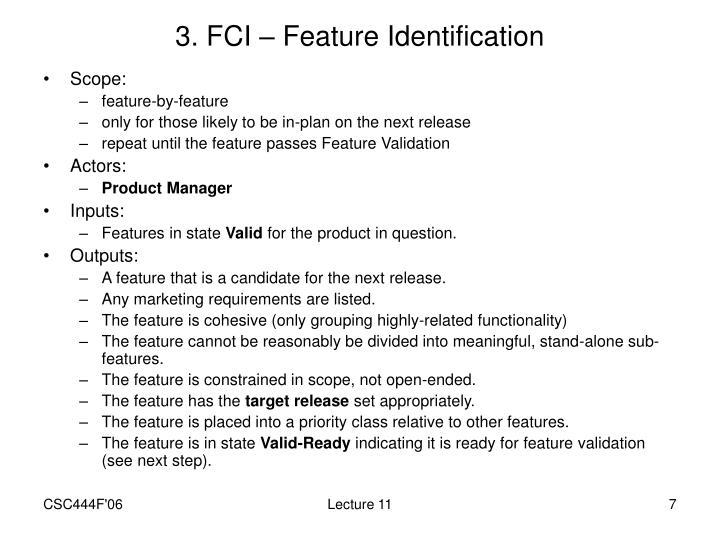 3. FCI – Feature Identification