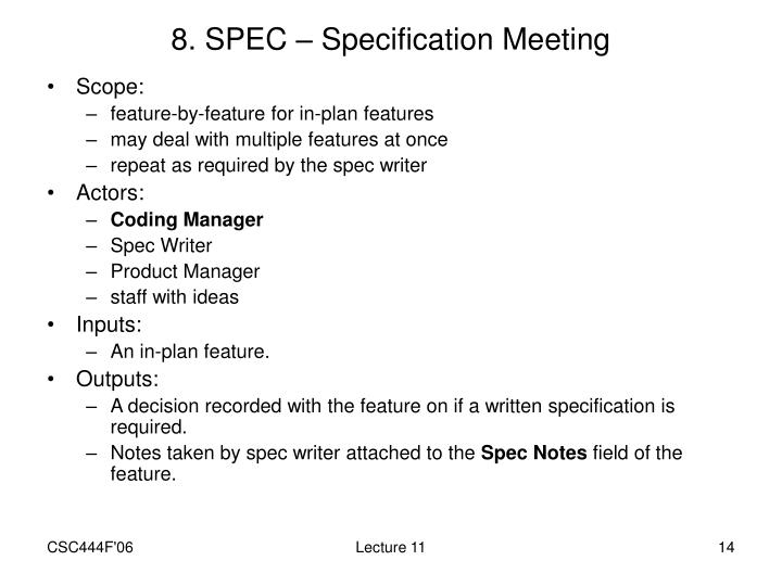 8. SPEC – Specification Meeting