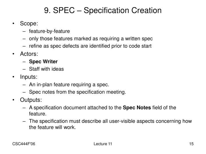 9. SPEC – Specification Creation