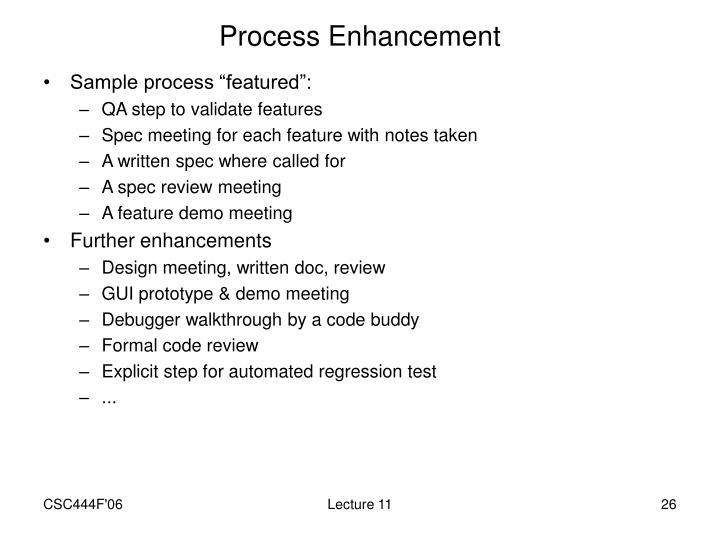 Process Enhancement