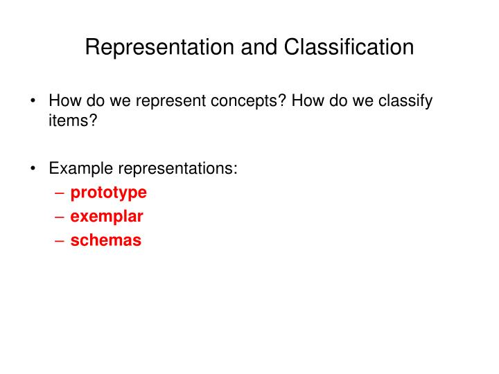 Representation and Classification