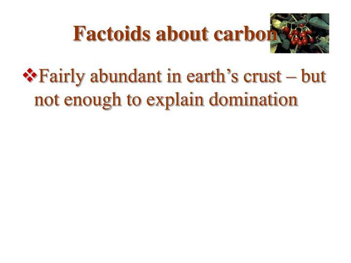 Factoids about carbon