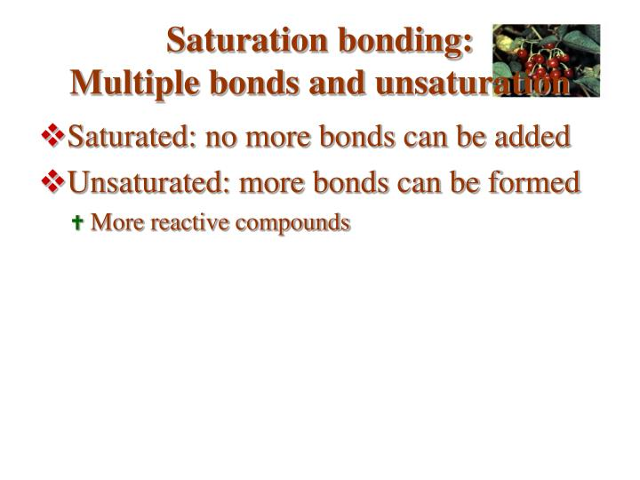 Saturation bonding: