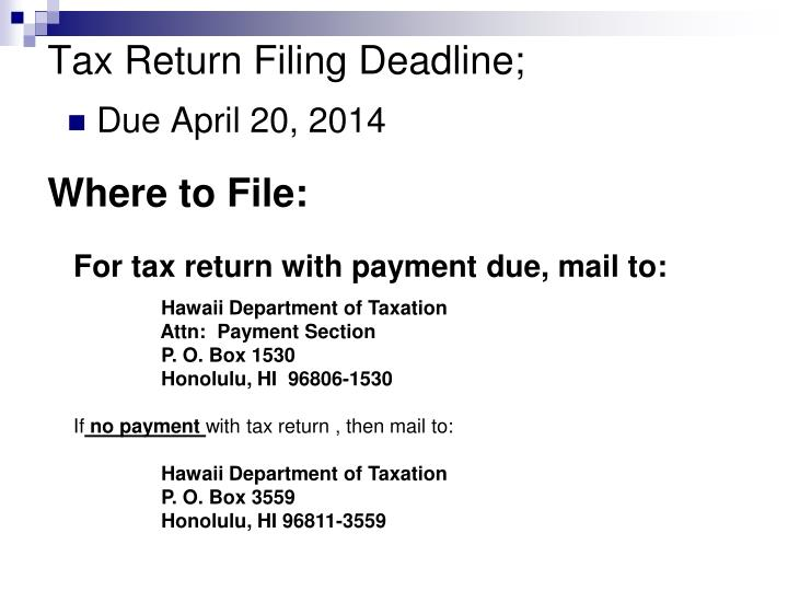Tax Return Filing Deadline;