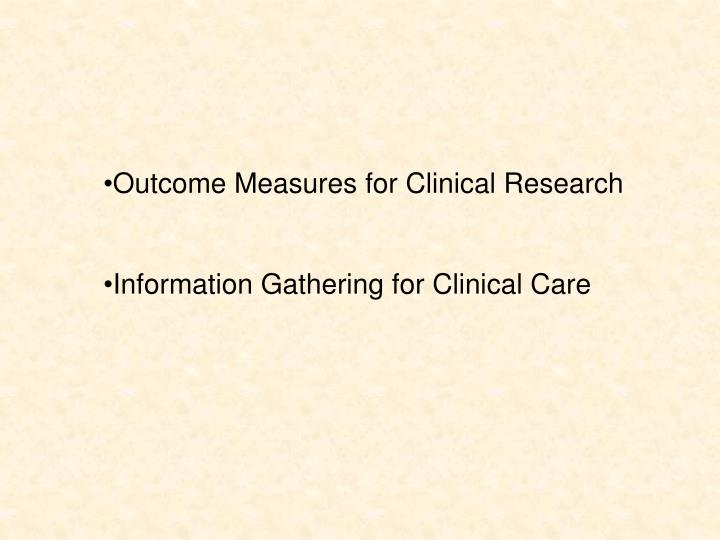 Outcome Measures for Clinical Research