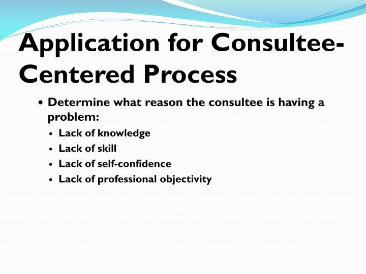 Application for Consultee-Centered Process