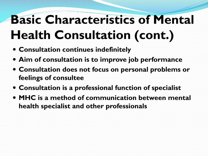 Basic Characteristics of Mental Health Consultation (cont.)