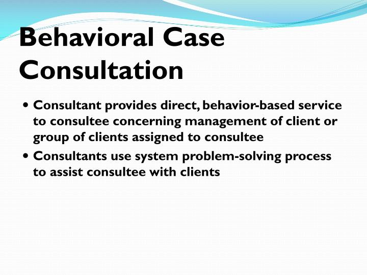 Behavioral Case Consultation