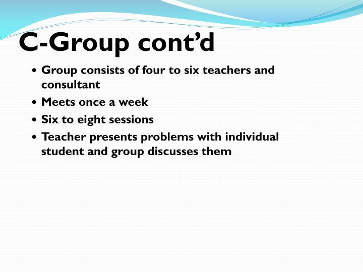 C-Group cont'd