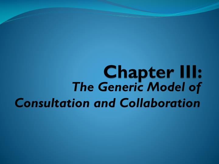 Chapter III: