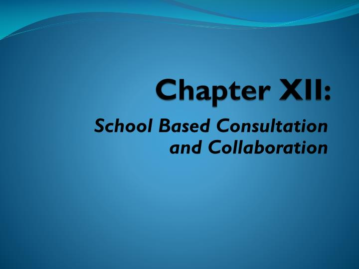 Chapter XII: