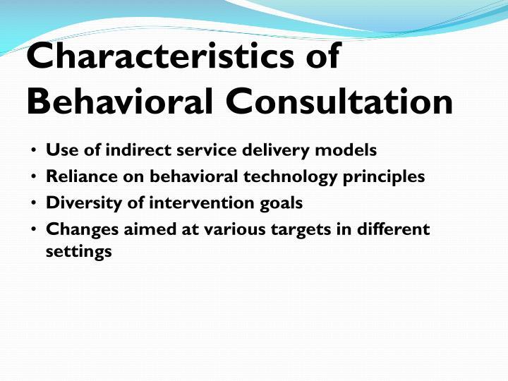 Characteristics of Behavioral Consultation