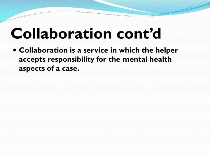 Collaboration cont'd