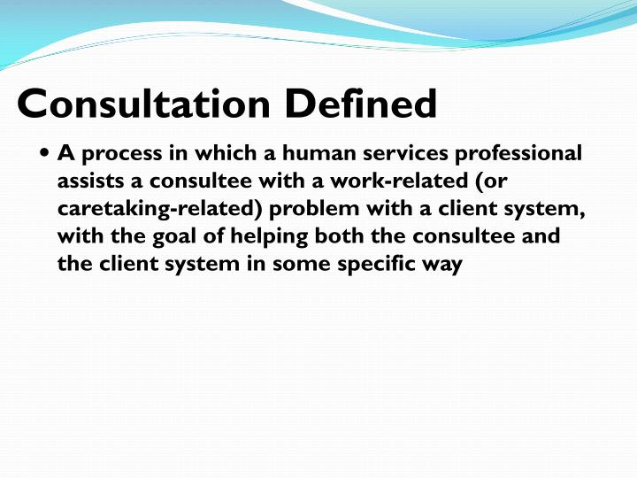Consultation Defined