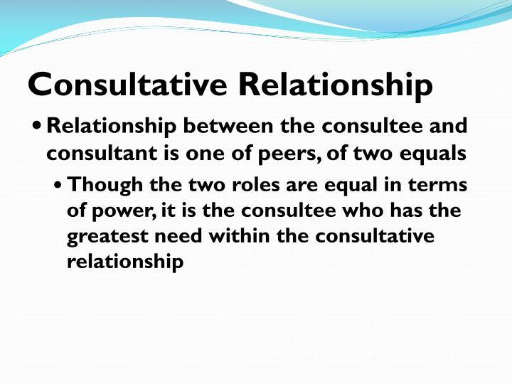 Consultative Relationship