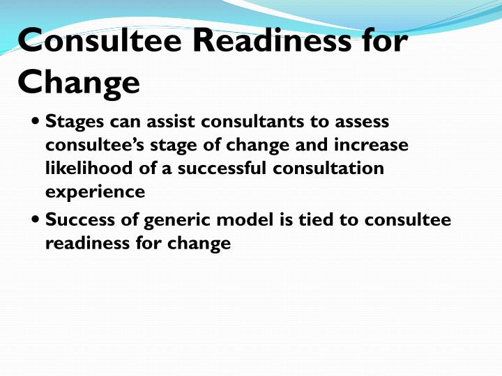 Consultee Readiness for Change