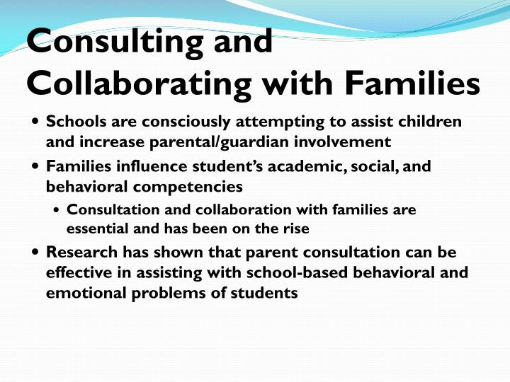 Consulting and Collaborating with Families