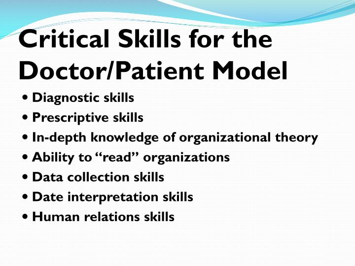 Critical Skills for the Doctor/Patient Model
