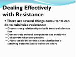 dealing effectively with resistance