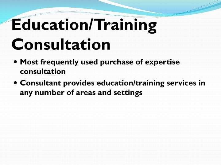 Education/Training Consultation