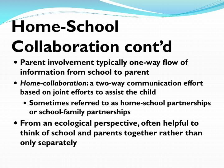 Home-School Collaboration cont'd
