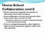 home school collaboration cont d