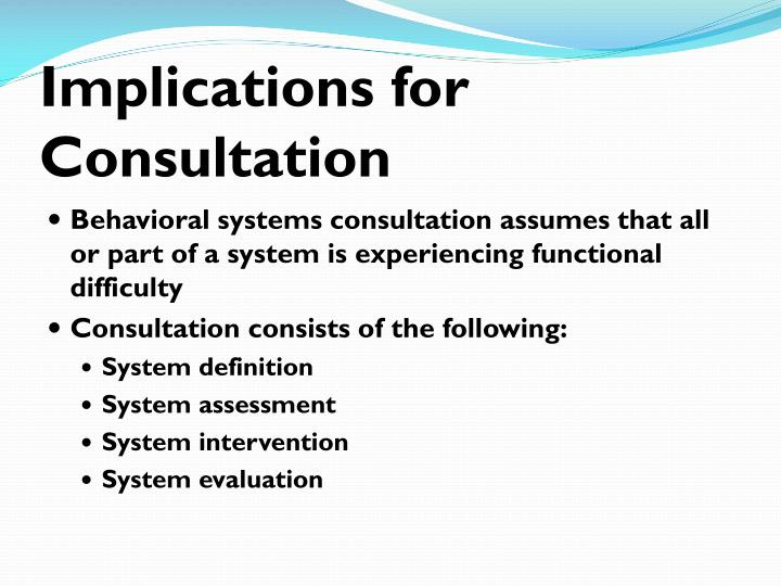 Implications for Consultation