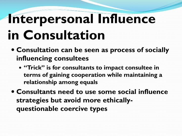 Interpersonal Influence