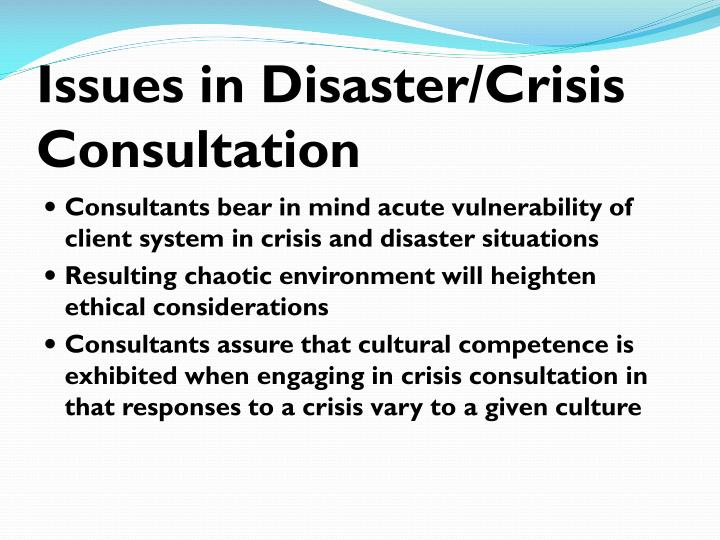Issues in Disaster/Crisis Consultation