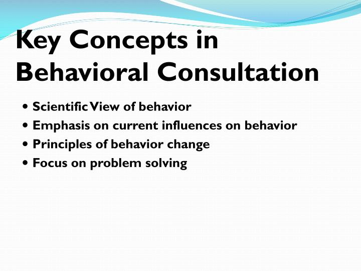 Key Concepts in Behavioral Consultation
