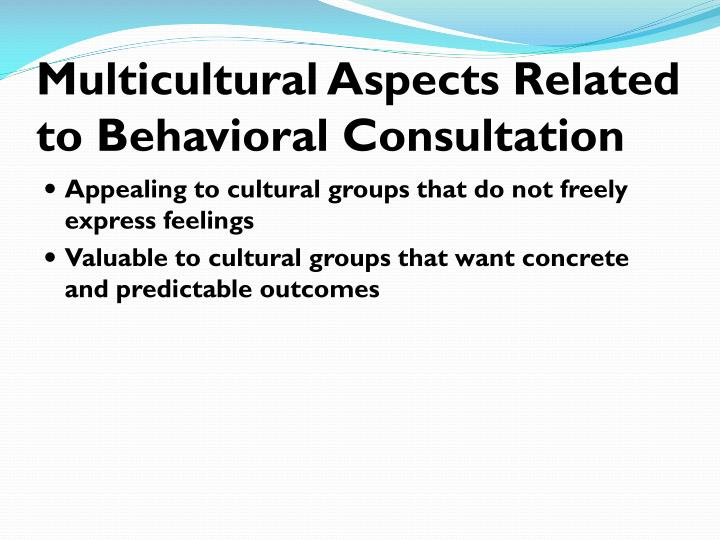 Multicultural Aspects Related to Behavioral Consultation